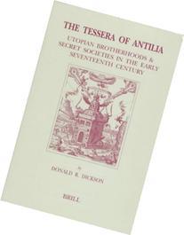 The Tessera of Antilia: Utopian Brotherhoods & Secret