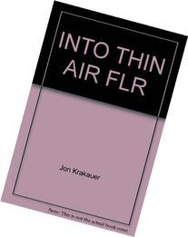 INTO THIN AIR FLR