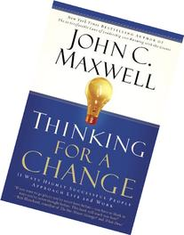 Thinking for a Change: 11 Ways Highly Successful People