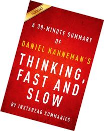 Thinking, Fast and Slow by Daniel Kahneman - A 30-minute