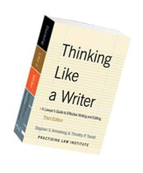 Thinking Like a Writer: A Lawyer's Guide to Effective