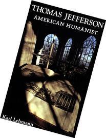 Thomas Jefferson American Humanist