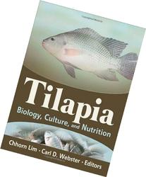 Tilapia: Biology, Culture, and Nutrition