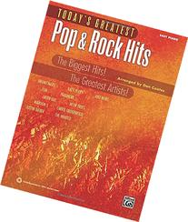 Today's Greatest Pop & Rock Hits: The Biggest Hits! The