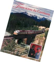 Trains Across the Continent : North American Railroad History