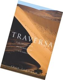 Traversa: A Solo Walk Across Africa, from the Skeleton Coast