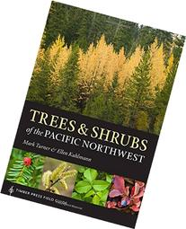 Trees and Shrubs of the Pacific Northwest