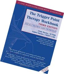 The Trigger Point Therapy Workbook: Your Self-Treatment