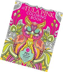 The Tula Pink Coloring Book: 75+ Signature Designs in