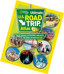 National Geographic Kids Ultimate U.S. Road Trip Atlas: Maps