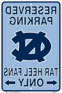 UNC Tarheels Fans Reserved Parking Sign Metal 8 x 12