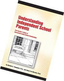 Understanding Independent School Parents: The Teacher's