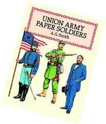 Union Army Paper Soldiers