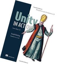 Unity in Action: Multiplatform Game Development in C# with