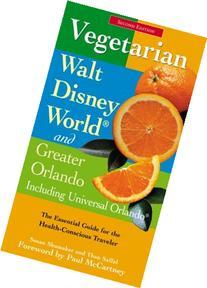 Vegetarian Walt Disney World and Greater Orlando, 2nd: The