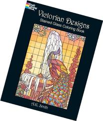 Victorian Designs Stained Glass Coloring Book