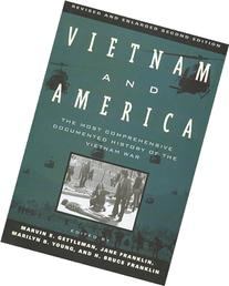 Vietnam and America The Most Comprehensive Documented