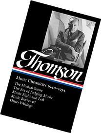 Virgil Thomson: Music Chronicles 1940–1954