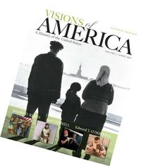 Visions of America : A History of the United States, Volume