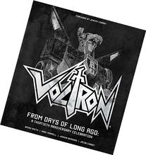 Voltron: From Days of Long Ago: A Thirtieth Anniversary