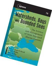 Watersheds, Bays, and Bounded Seas: The Science and