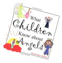 What Children Know about Angels
