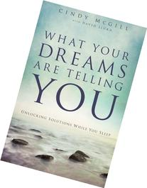 What Your Dreams Are Telling You: Unlocking Solutions While