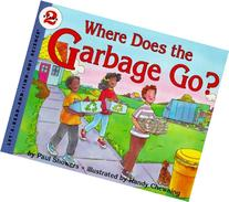 Where Does the Garbage Go?: Revised Edition