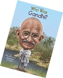 Who Was Gandhi