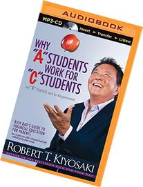Why A Students Work for C Students and B Students Work for