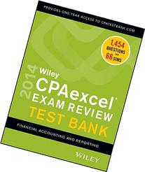 Wiley CPAexcel Exam Review 2014 Test Bank, Financial