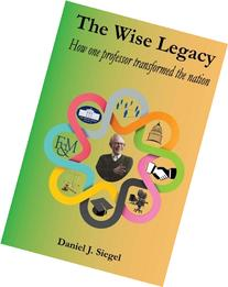 The Wise Legacy: How one teacher can change lives and the