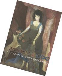 Woman & Dog: A Celebration of Their Unique Bond
