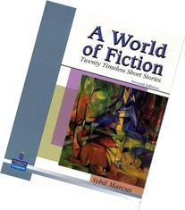 A World of Fiction Twenty Timeless Short Stories