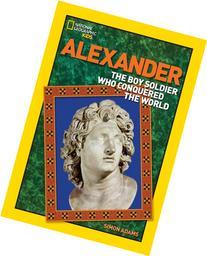 World History Biographies: Alexander