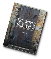 The World Must Know: The History of the Holocaust as Told in