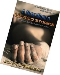 A New World: Untold Stories