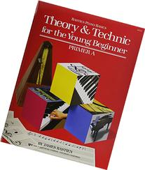WP232 - Theory And Technic for the Young Beginner - Primer A