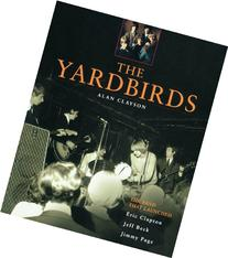 The Yardbirds: The Band That Launched Eric Clapton, Jeff