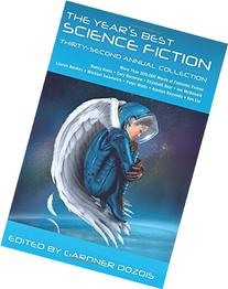 The Year's Best Science Fiction: Thirty-Second Annual