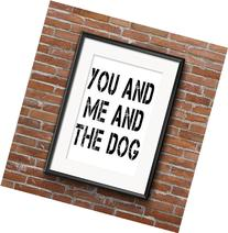You Me and the Dog Art print - dog art print - Modern Home